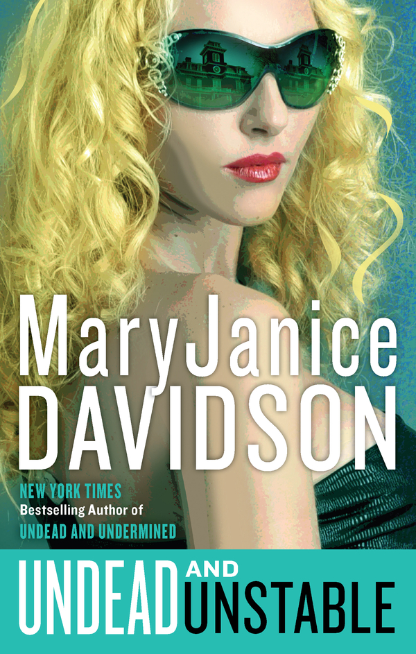 Undead and Unstable By: MaryJanice Davidson
