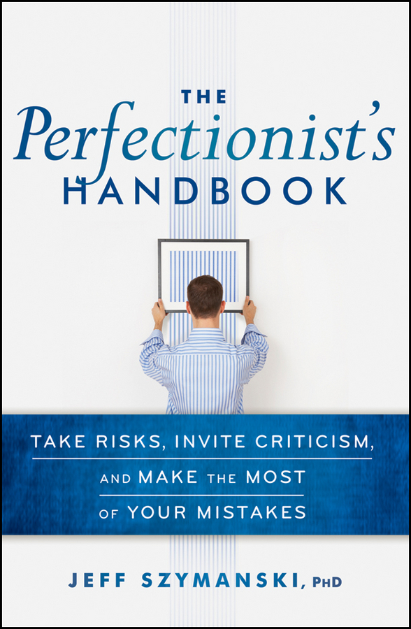 The Perfectionist's Handbook