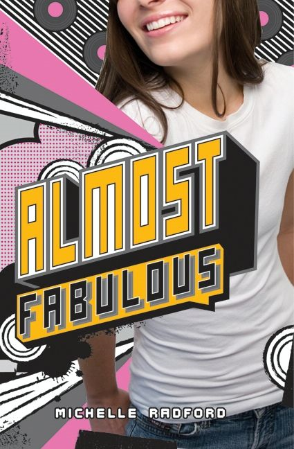 Almost Fabulous By: Michelle Radford