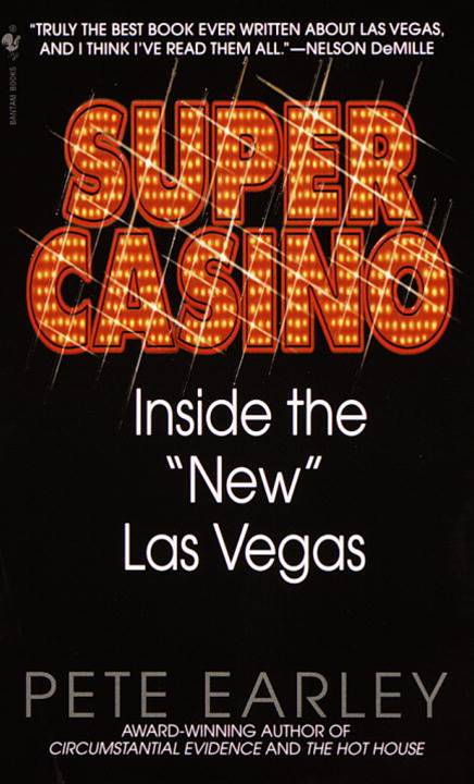 Super Casino By: Pete Earley