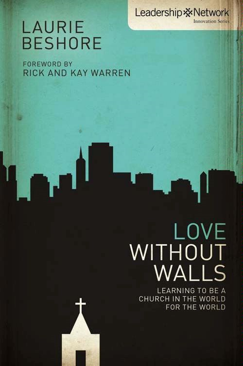Love Without Walls By: Laurie   Beshore