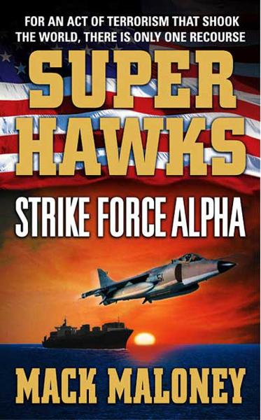 Superhawks: Strike Force Alpha