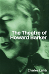 The Theatre Of Howard Barker: