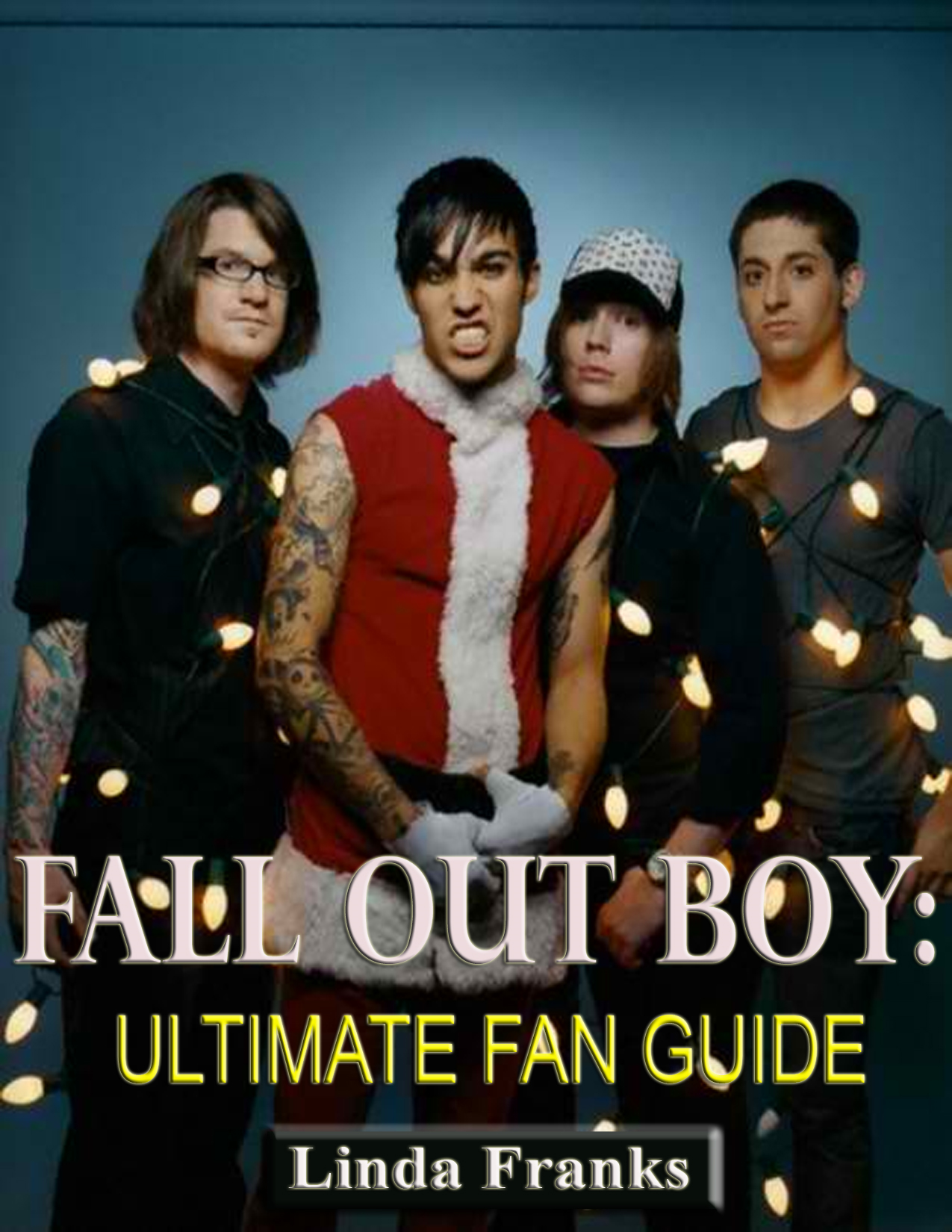 Linda Franks - Fall Out Boy: Ultimate Fan Guide