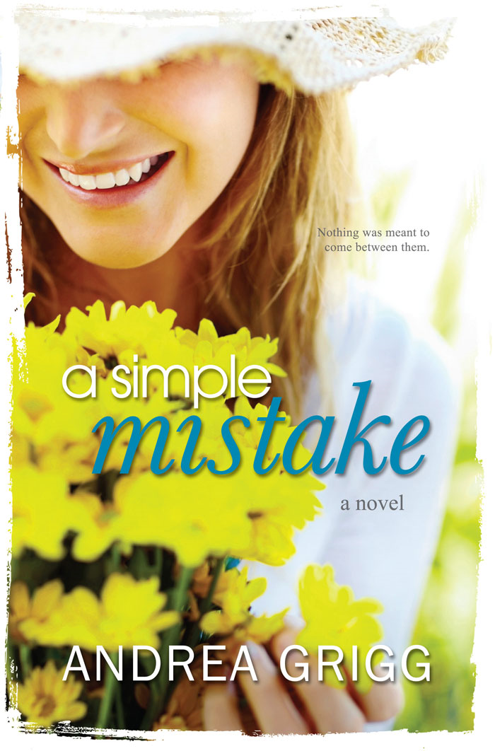 A Simple Mistake By: Andrea Grigg
