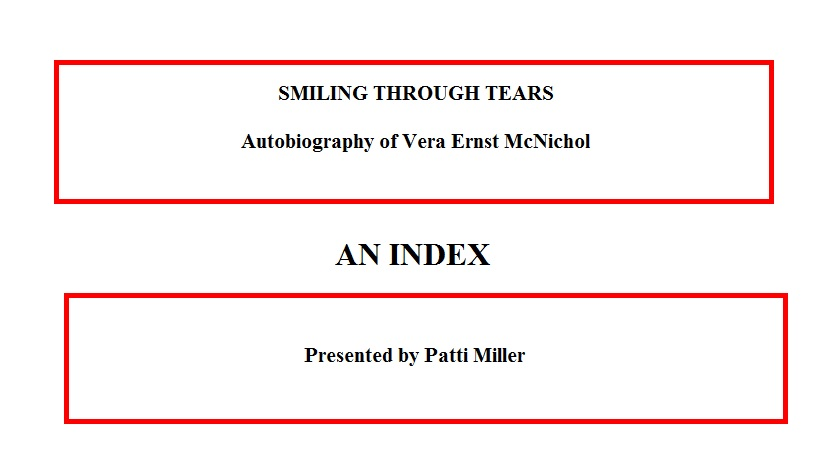 An Index To Smiling Through Tears - Autobiography of Vera McNichol
