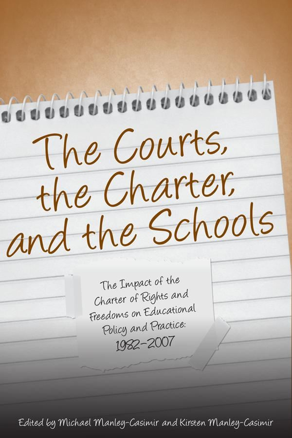 The Courts, the Charter, and the Schools By: