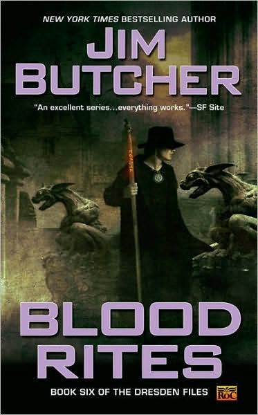 Blood Rites: Book six of The Dresden Files By: Jim Butcher