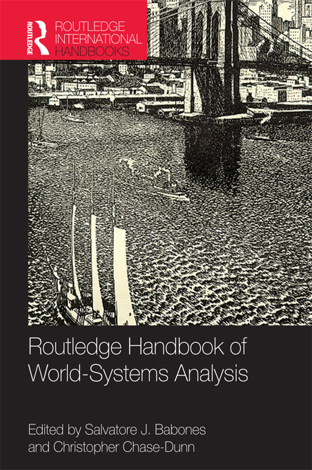 Routledge International Handbook of World-Systems Analysis By: