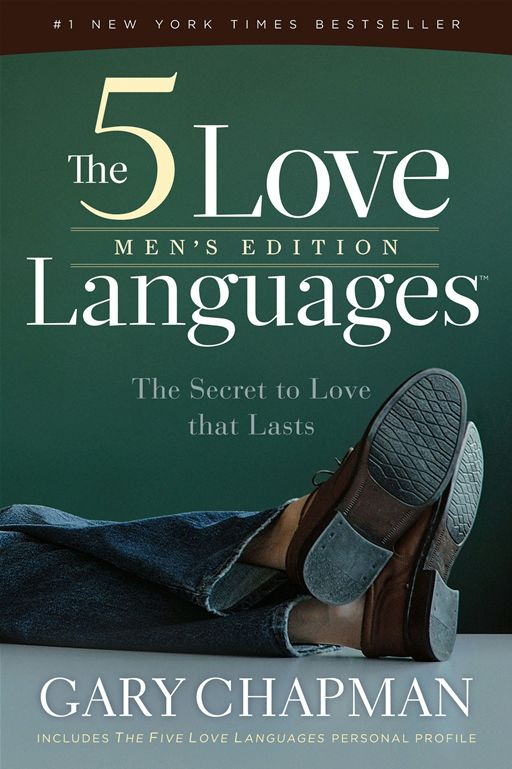 5 Love Languages Men's Edition, The: The Secret To Love That Lasts By: Gary Chapman
