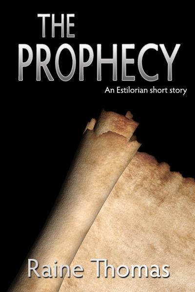 The Prophecy (An Estilorian Short Story)