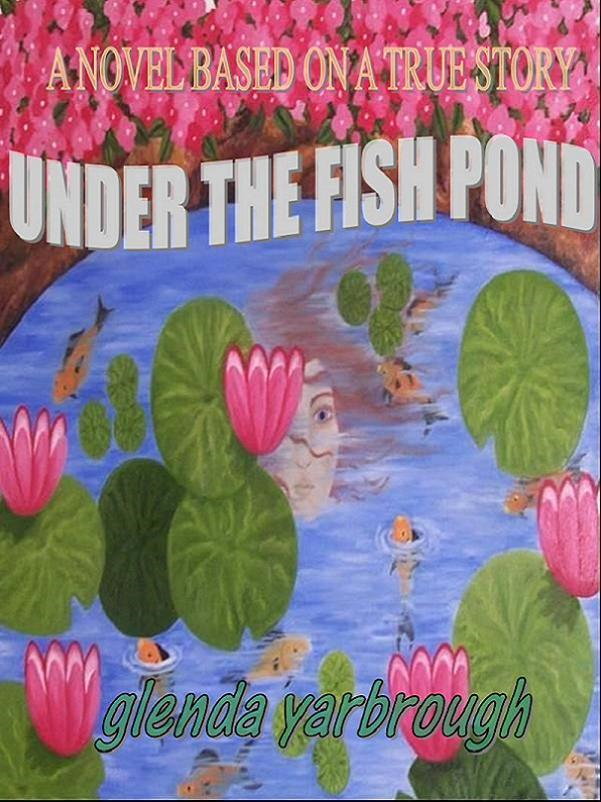 Under The Fish Pond