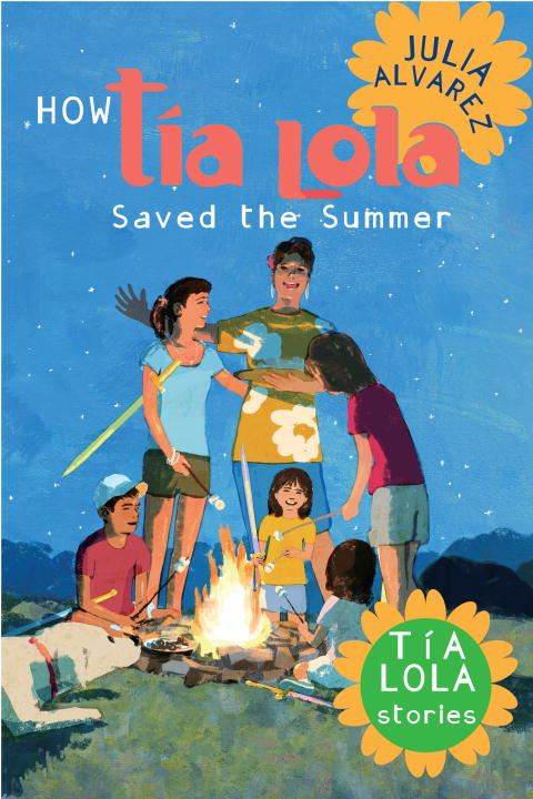 How Tia Lola Saved the Summer By: Julia Alvarez