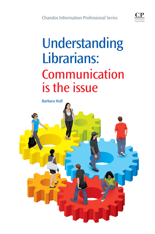 Understanding Librarians Communication is the Issue