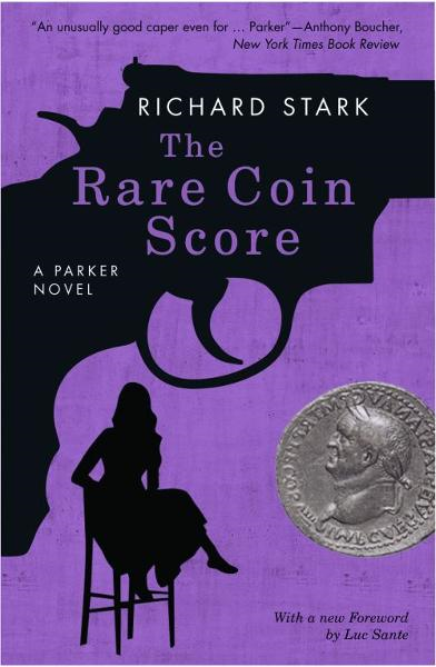 The Rare Coin Score By: Richard Stark