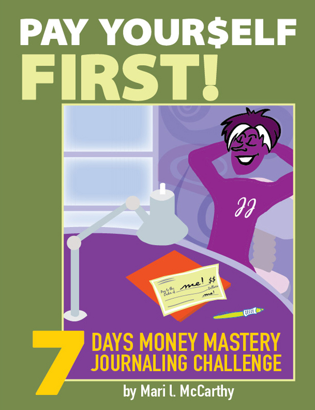 Pay Yourself First: 7 Days Money Mastery Journaling Challenge