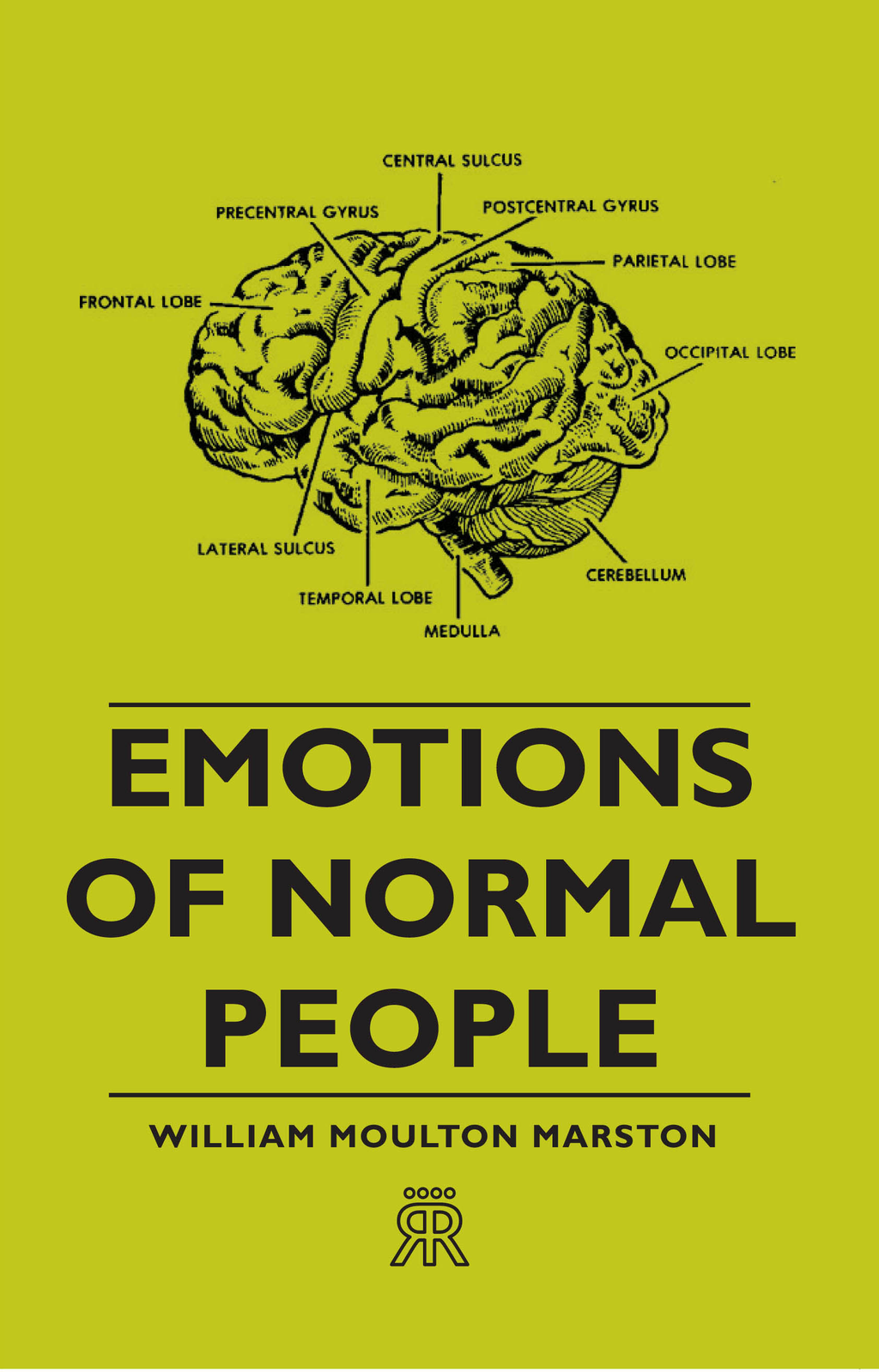Emotions Of Normal People By: William Moulton Marston