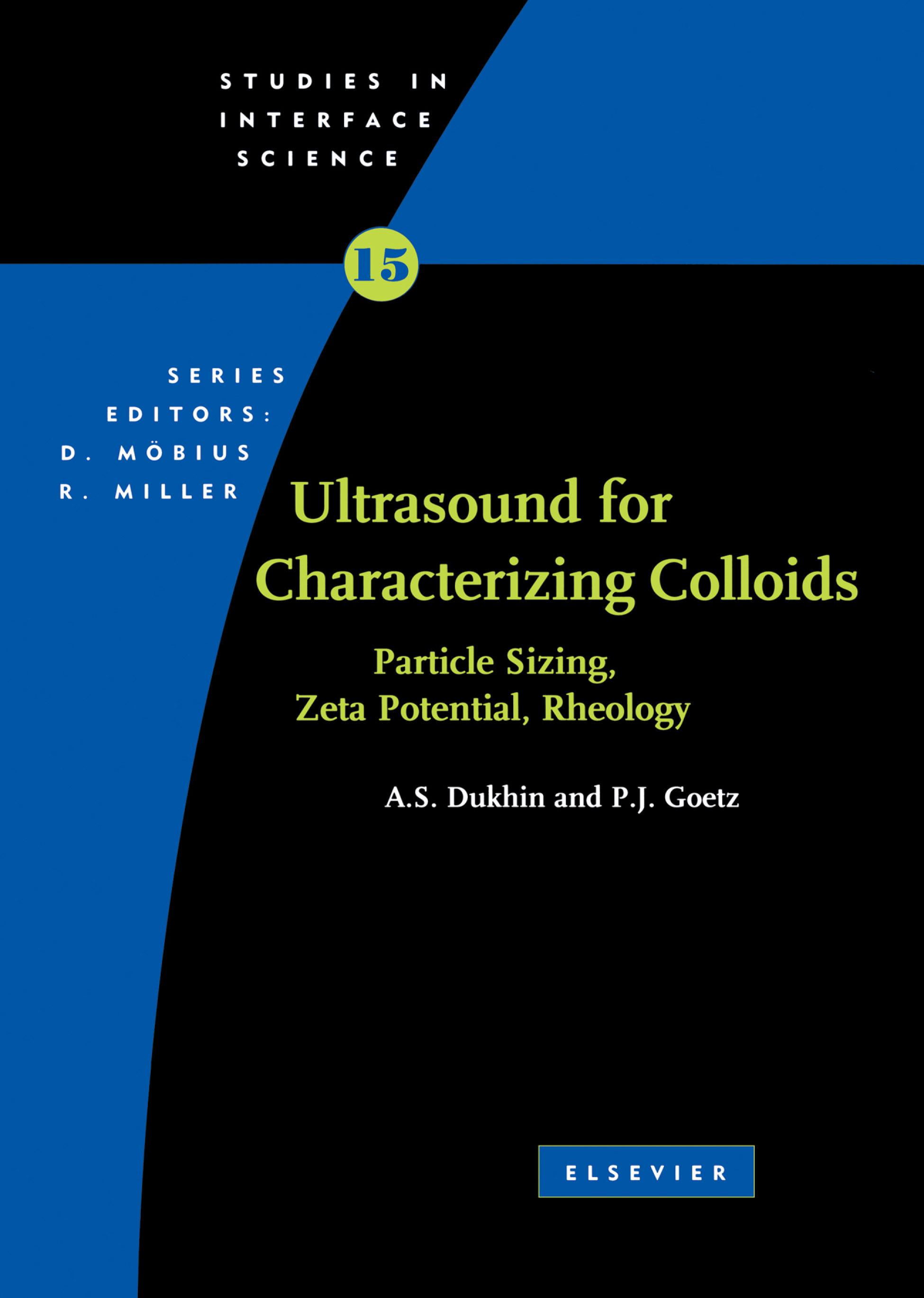 Ultrasound for Characterizing Colloids Particle Sizing, Zeta Potential Rheology