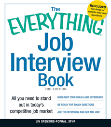 The Everything Job Interview Book All you need to stand out in today's competitive job market