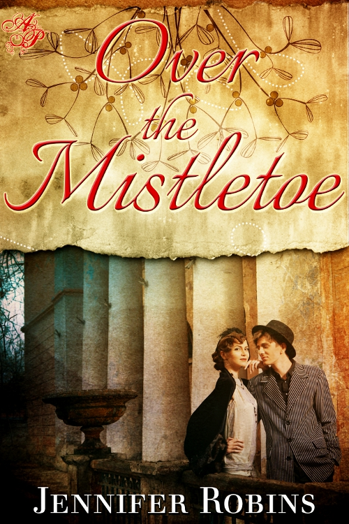 Over the Mistletoe By: Jennifer Robins