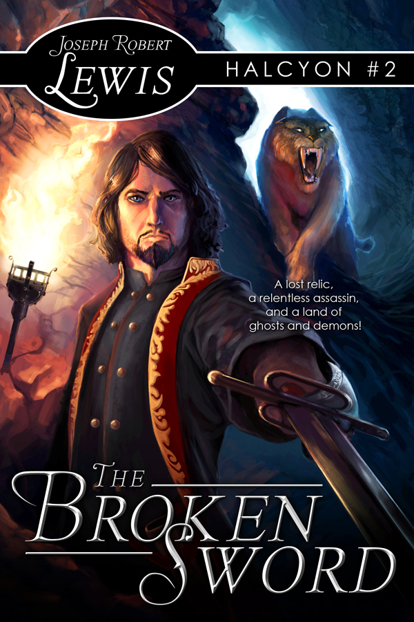 The Broken Sword (Halcyon #2: A Swashbuckling Adventure)