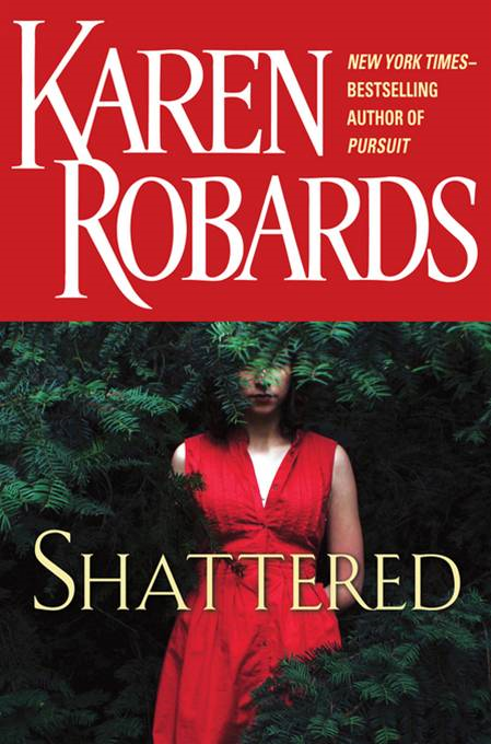 Shattered By: Karen Robards