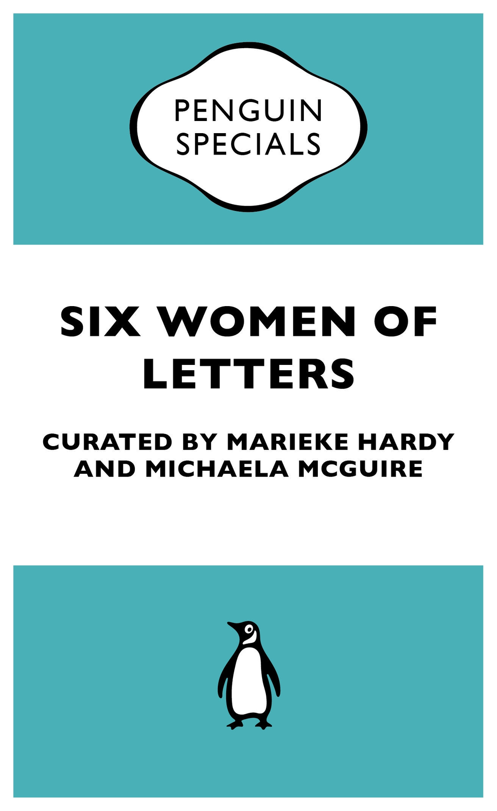 Six Women of Letters: Penguin Specials