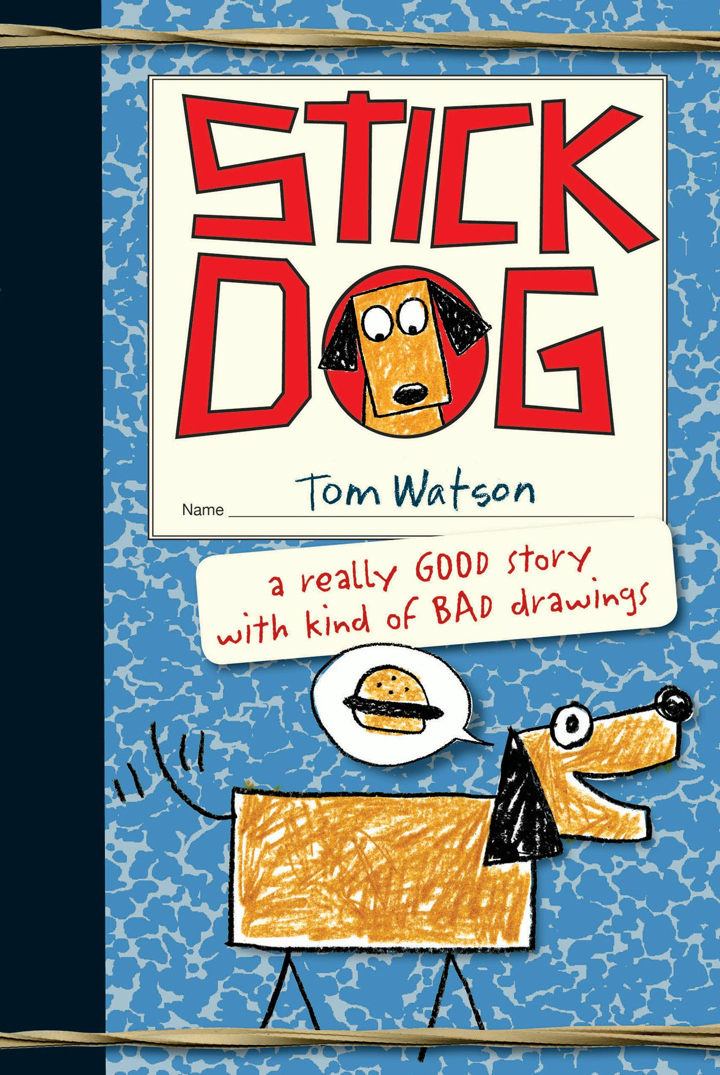Stick Dog By: Tom Watson