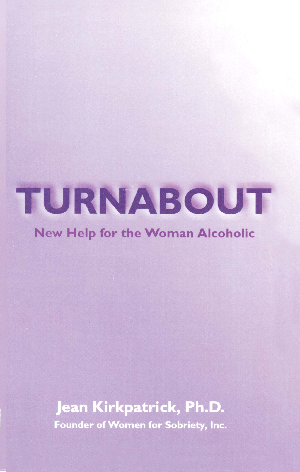 Turnabout: New Help for Woman Alcoholic