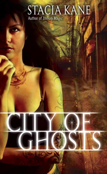 City of Ghosts By: Stacia Kane