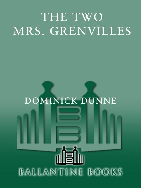 The Two Mrs. Grenvilles By: Dominick Dunne