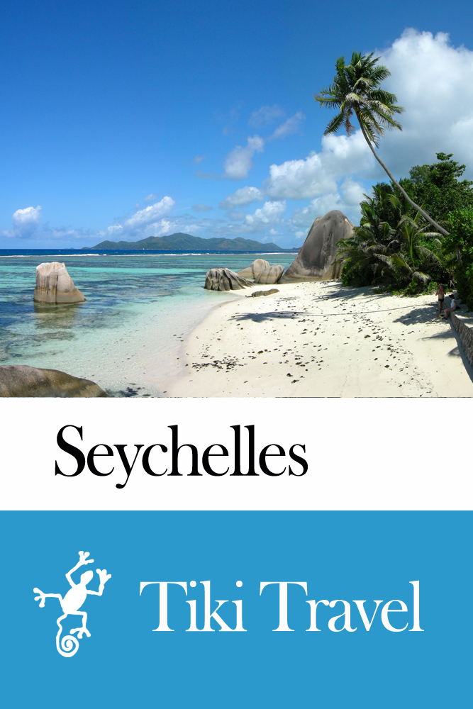 Seychelles Travel Guide - Tiki Travel By: Tiki Travel