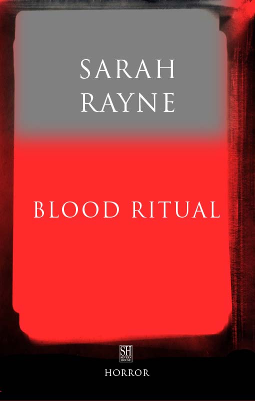 Blood Ritual By: Sarah Rayne