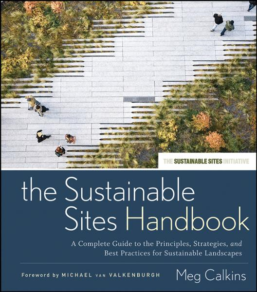 The Sustainable Sites Handbook