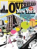 download Overheard in New York UPDATED: Conversations from the Streets, Stores, and Subways book