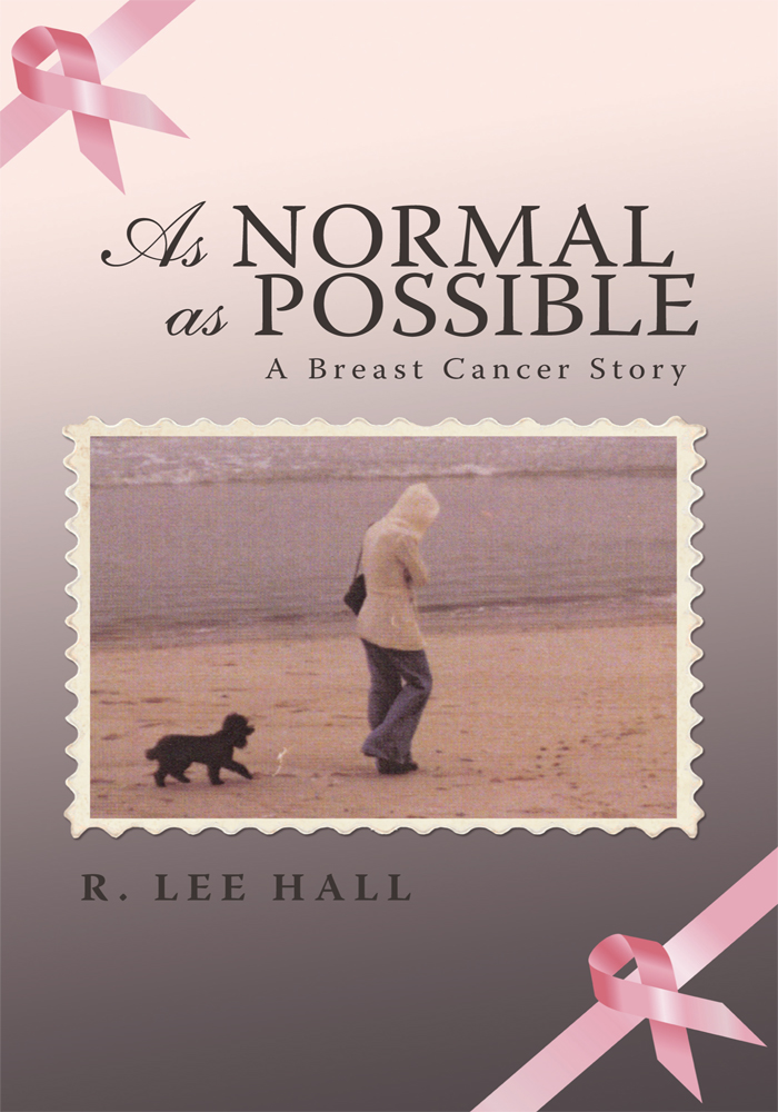 As Normal as Possible By: R. Lee Hall