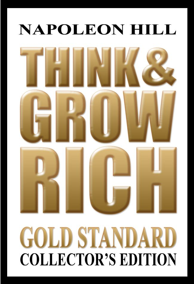 Think & Grow Rich Gold Standard Collector's Edition