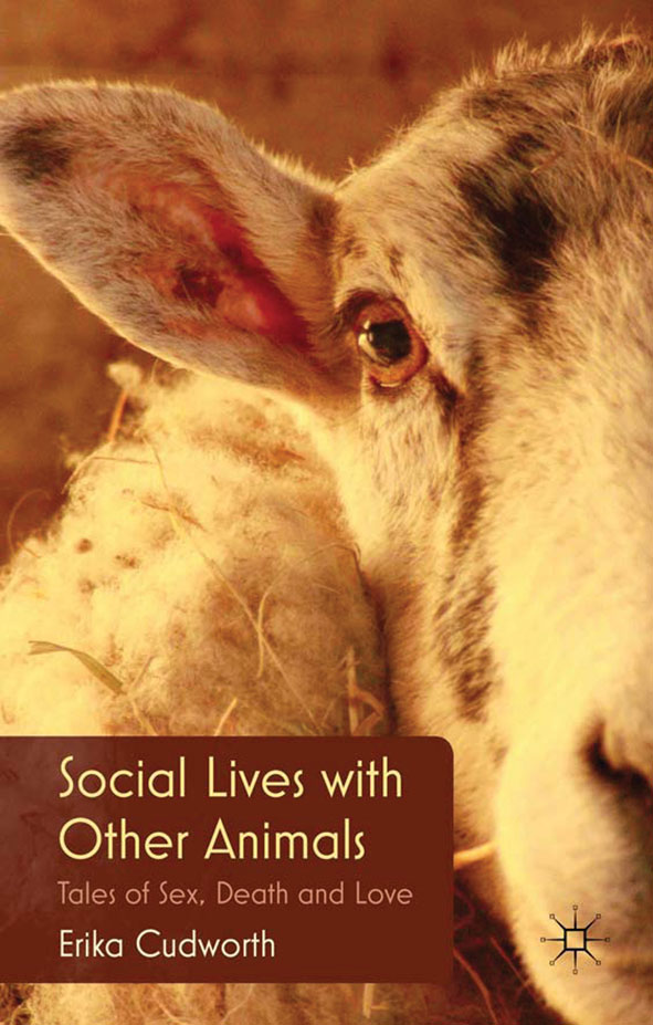 Social Lives with Other Animals Tales of Sex,  Death and Love