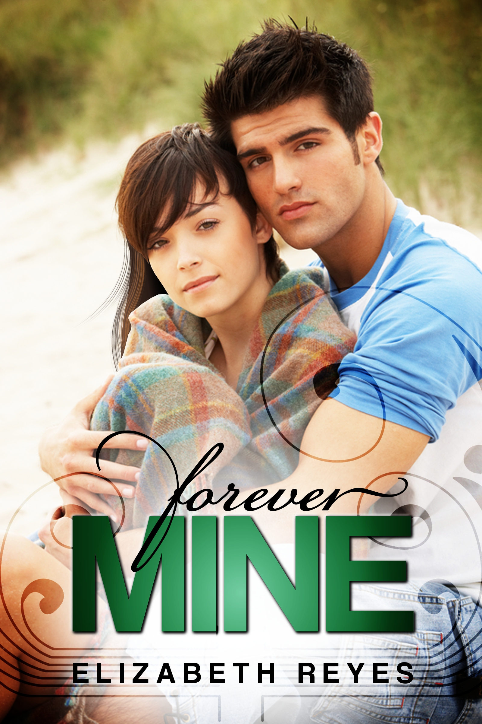 Forever Mine (The Moreno Brothers #1) By: Elizabeth Reyes