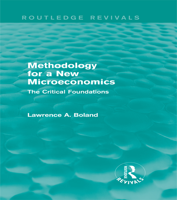 Methodology for a New Microeconomics: The Critical Foundations The Critical Foundations