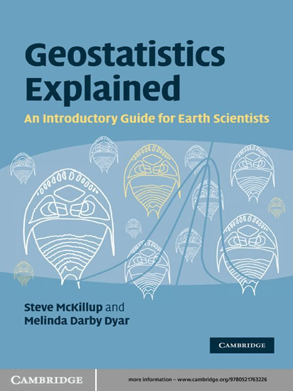 Geostatistics Explained An Introductory Guide for Earth Scientists