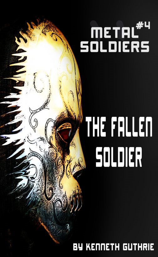 Metal Soldiers #4: The Fallen Soldier