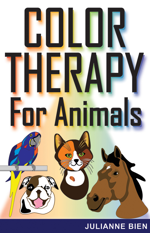 Color Therapy for Animals By: Julianne Bien