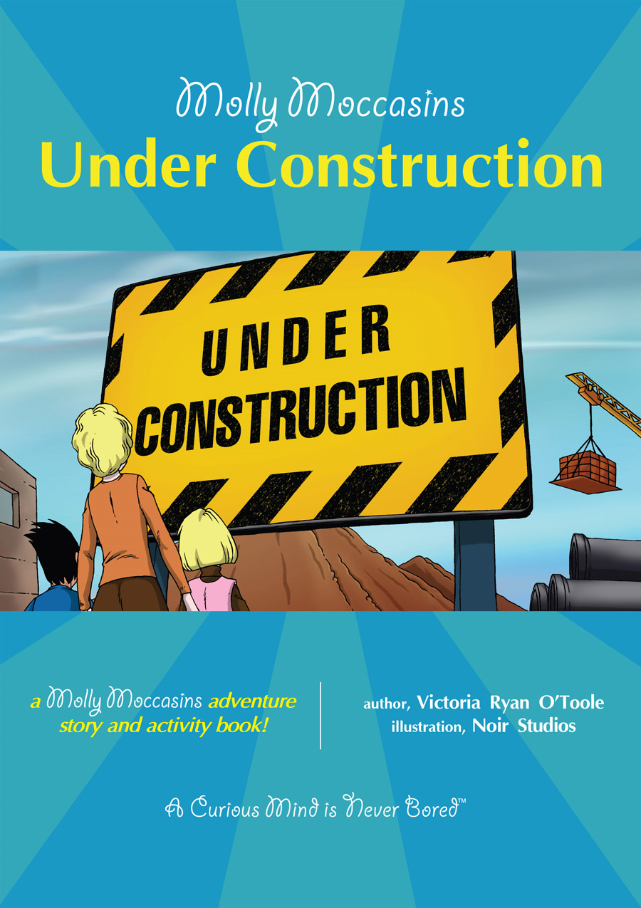 Under Construction By: Victoria Ryan O'Toole,Urban Fox Studios