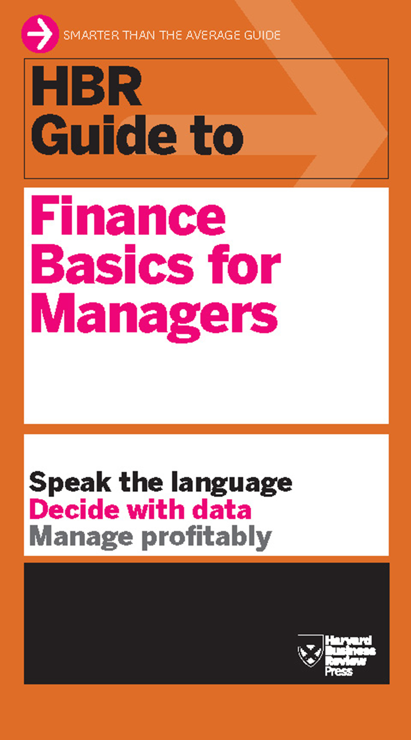 HBR Guide to Finance Basics for Managers By: Harvard Business Review