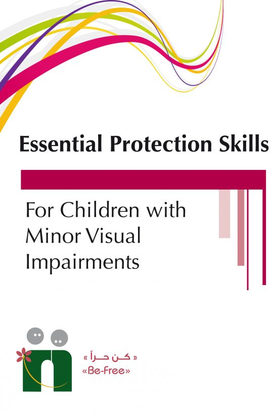 A Guide to a Specialized Training Program On Essential Protection Skills for Children with Visual Impairment