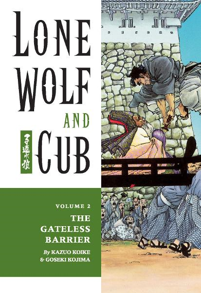 Lone Wolf and Cub Vol. 2: The Gateless Barrier  By: Kazuo Koike, Goseki Kojima (Artist), Frank Miller (Cover Artist)