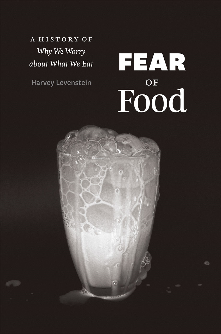 Fear of Food By: Harvey Levenstein