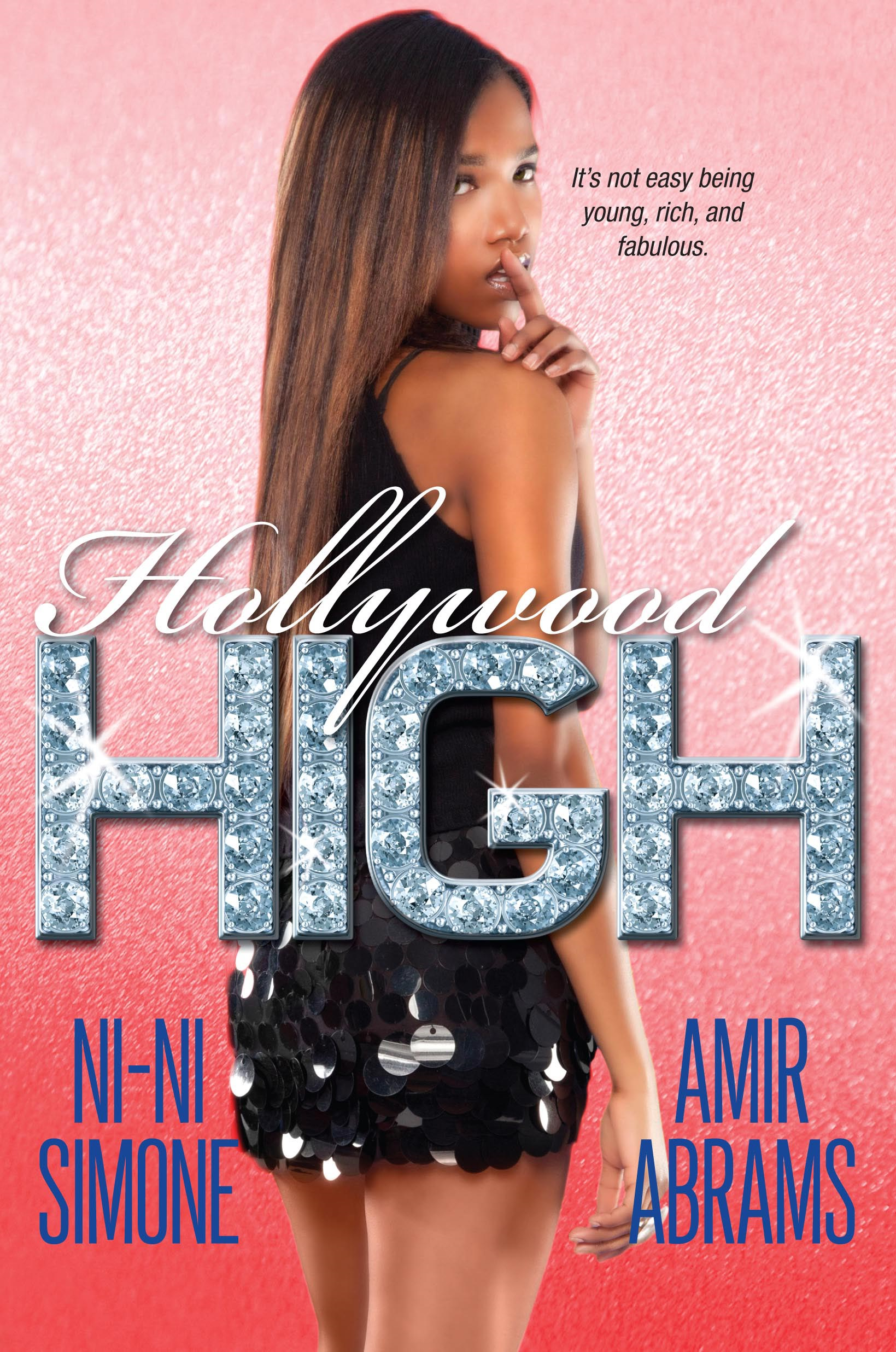 Hollywood High By: Amir Abrams,Ni-Ni Simone