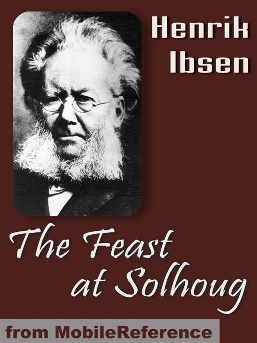 The Feast At Solhoug  (Mobi Classics)